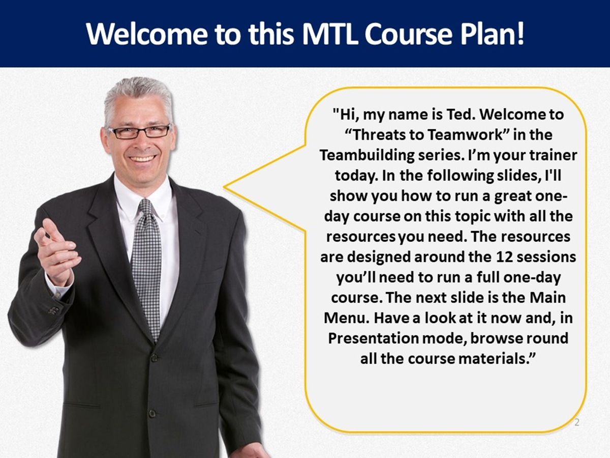 MTL Course Plans: Teambuilding: 05. Threats to Teamwork - Slide 2++