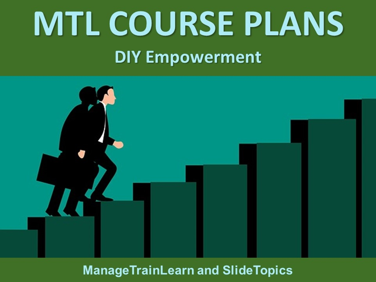 MTL Course Plans: Delegation and Empowerment: 09. DIY Empowerment - Slide 1++