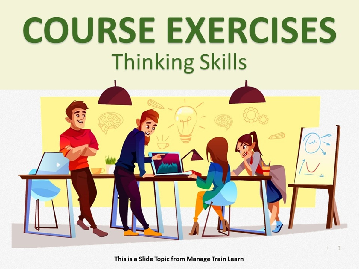 Exercises: Thinking Skills - Slide 1++