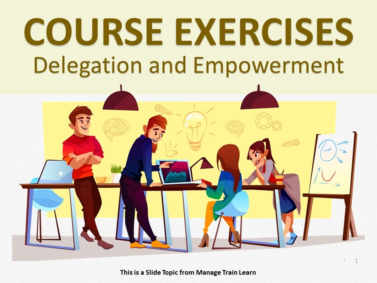 Exercises: Delegation and Empowerment - Slide 1++