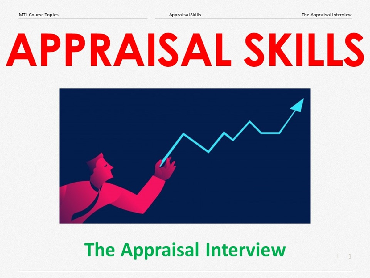 Course Topics: Appraisal Skills: 04. The Appraisal Interview - Slide 1++