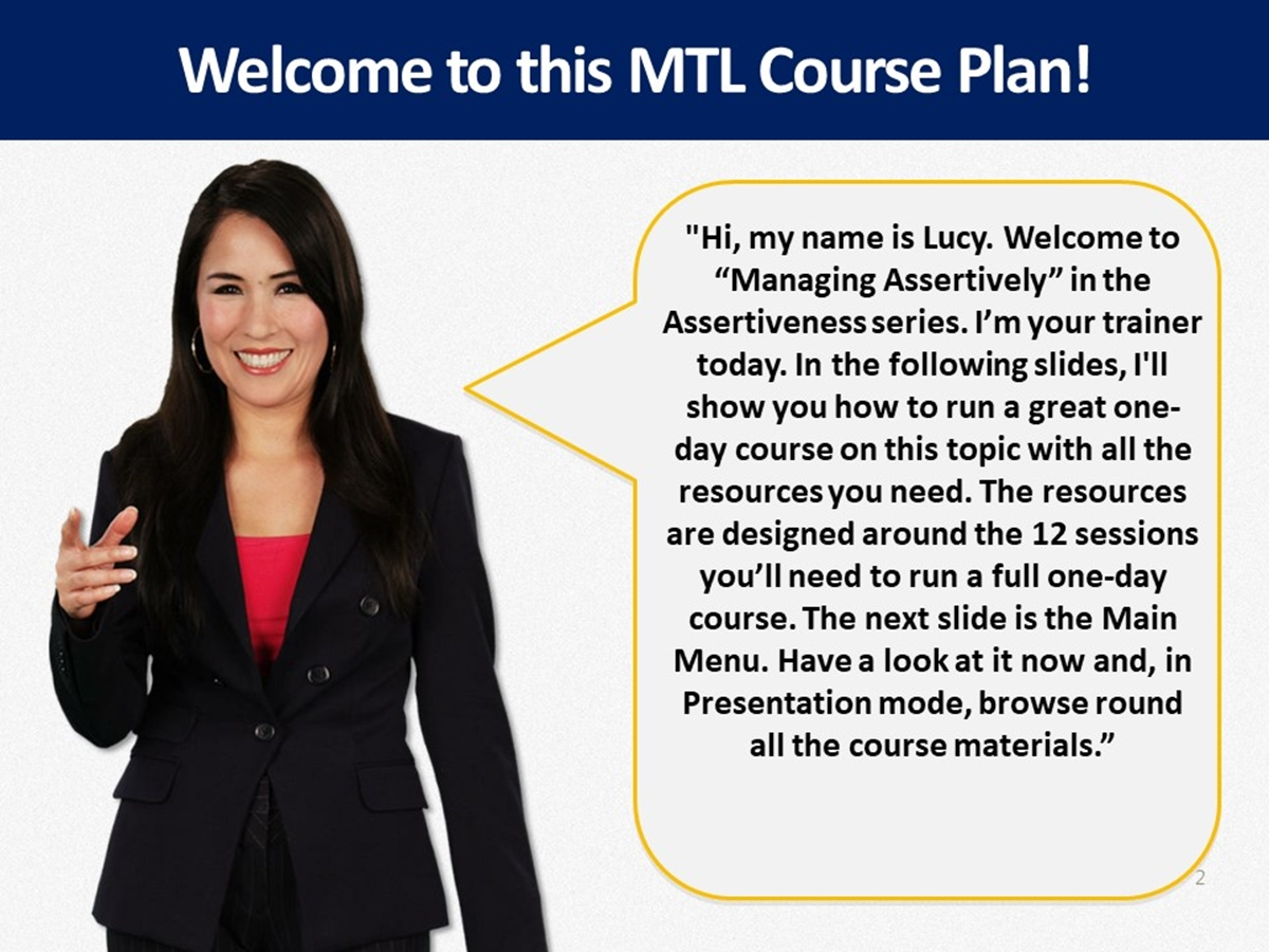 MTL Course Plans: Assertiveness 06. Managing Assertively - Slide 2++