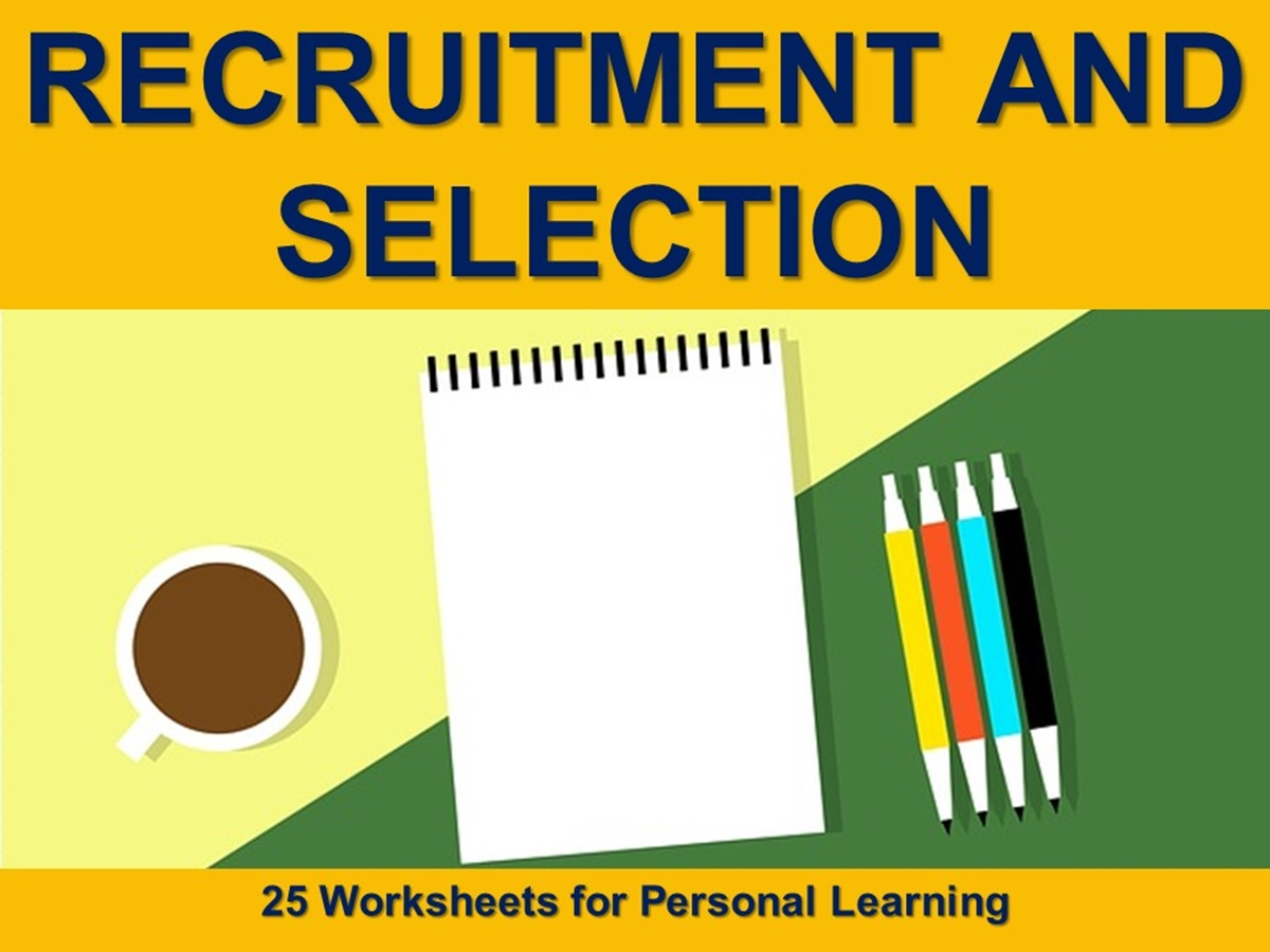 The 25 Worksheets Series: Recruitment and Selection - Slide 1++