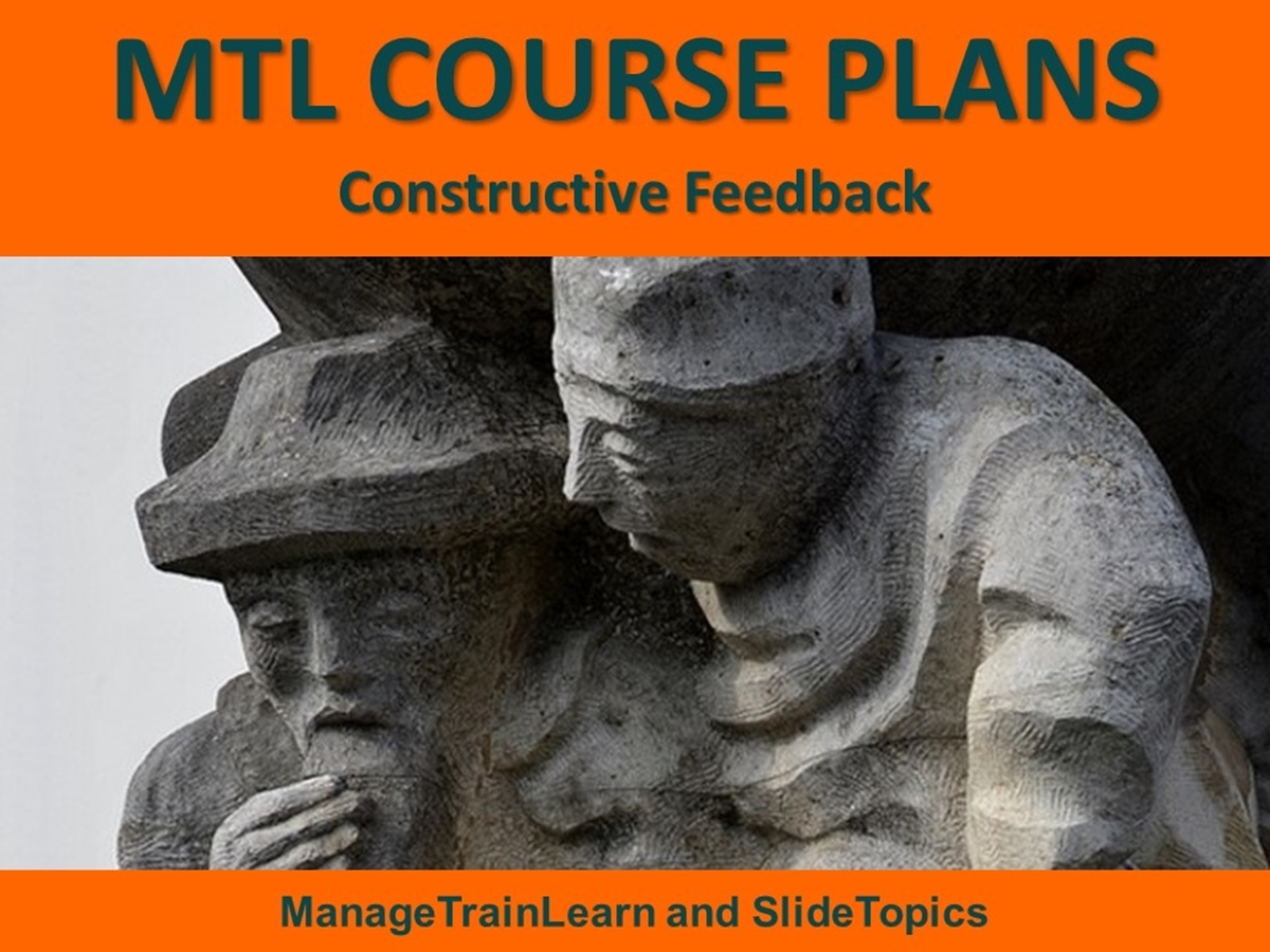 MTL Course Plans: Appraisal Skills 08. Constructive Feedback - Slide 1++