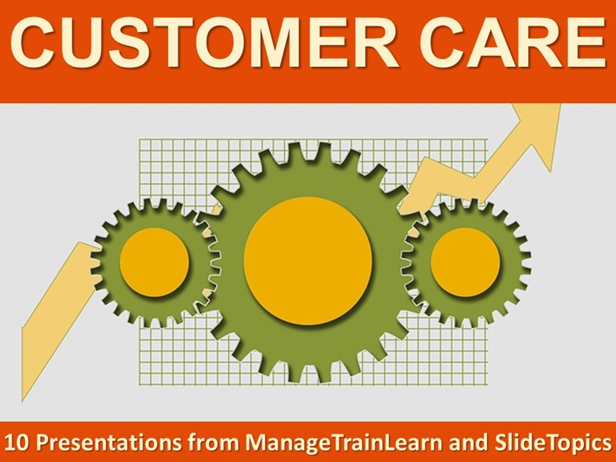 The 10 Course Presentations Series: Customer Care - Slide 1++