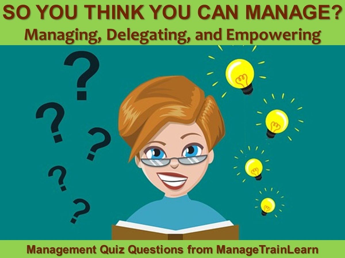 So You Think You Can Manage?: Delegation and Empowerment - Slide 1++