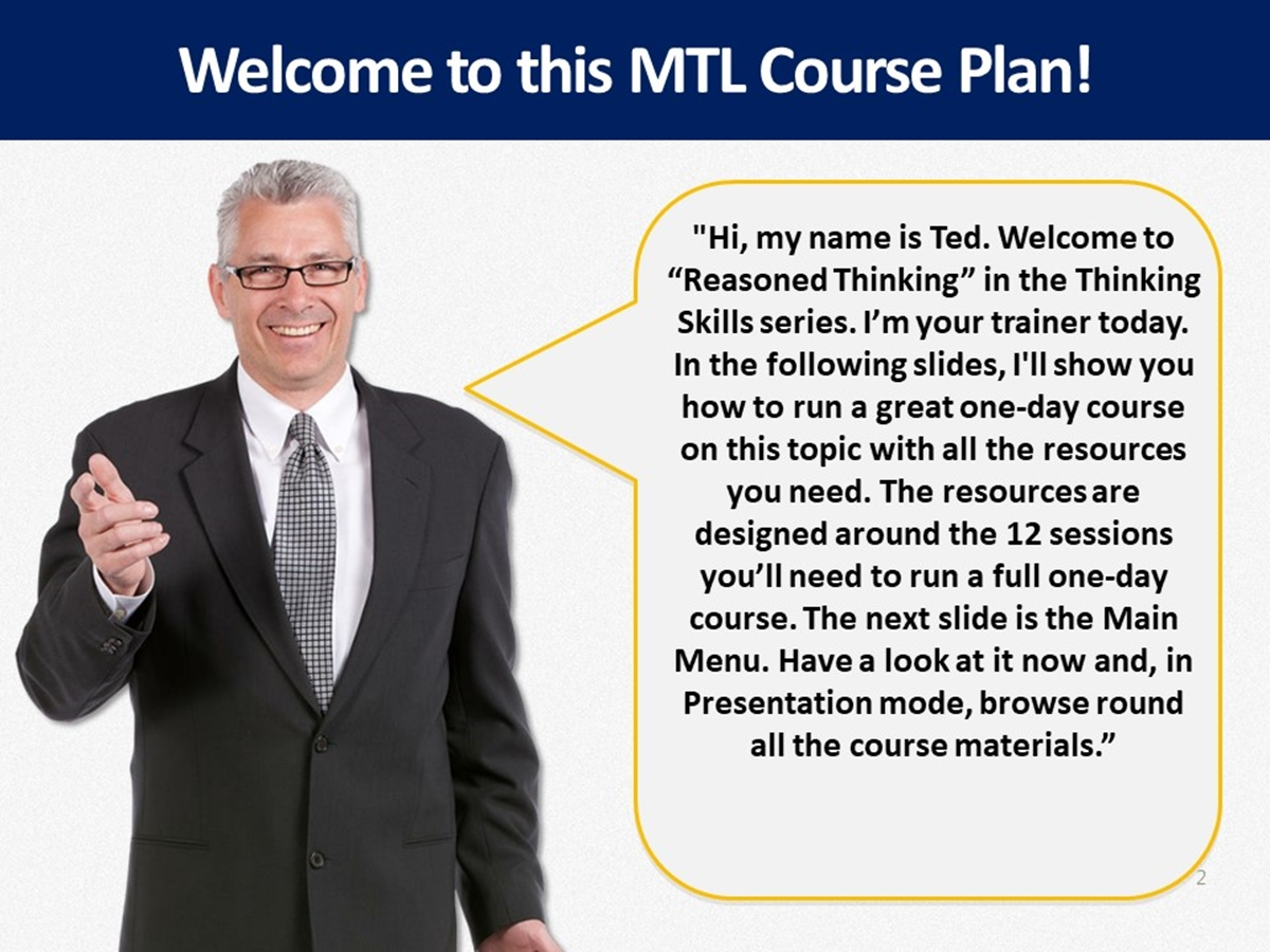 MTL Course Plans: Thinking Skills: 05. Reasoned Thinking - Slide 2++