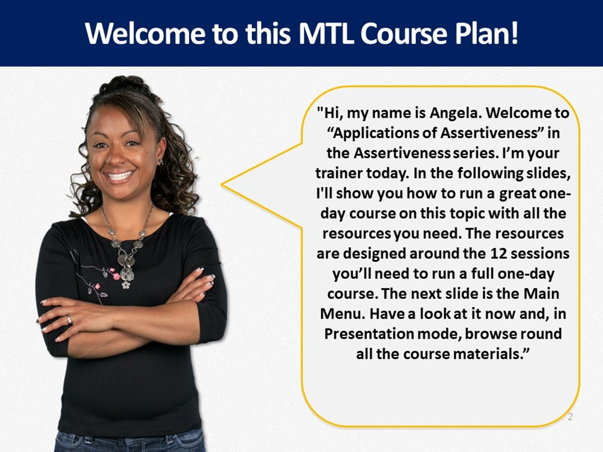 MTL Course Plans: Assertiveness 04. Applications of Assertiveness - Slide 2++