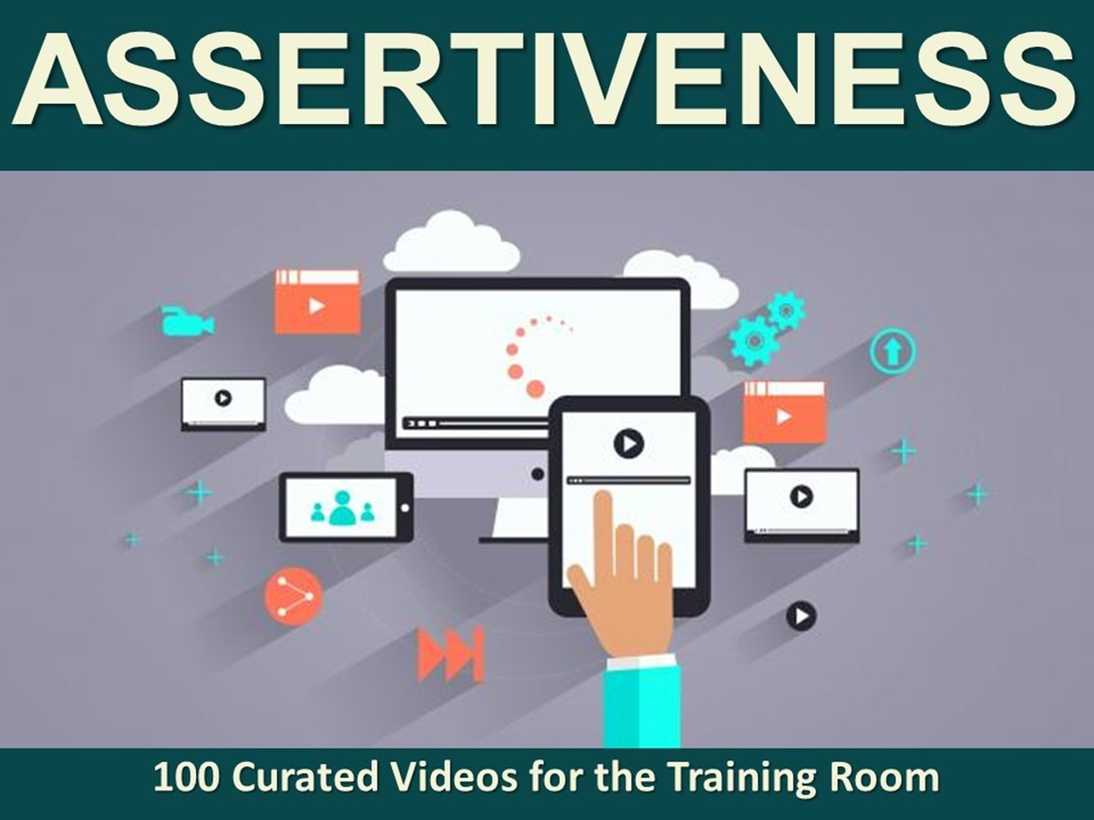 The 100 Curated Videos Series: Assertiveness - Slide 1++
