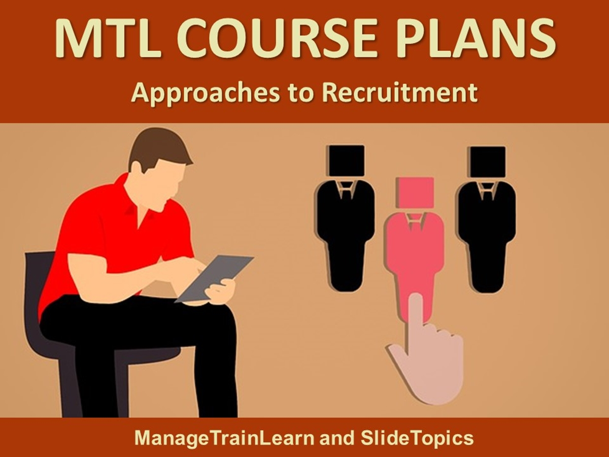 MTL Course Plans: Approaches to Recruitment - Slide 1++