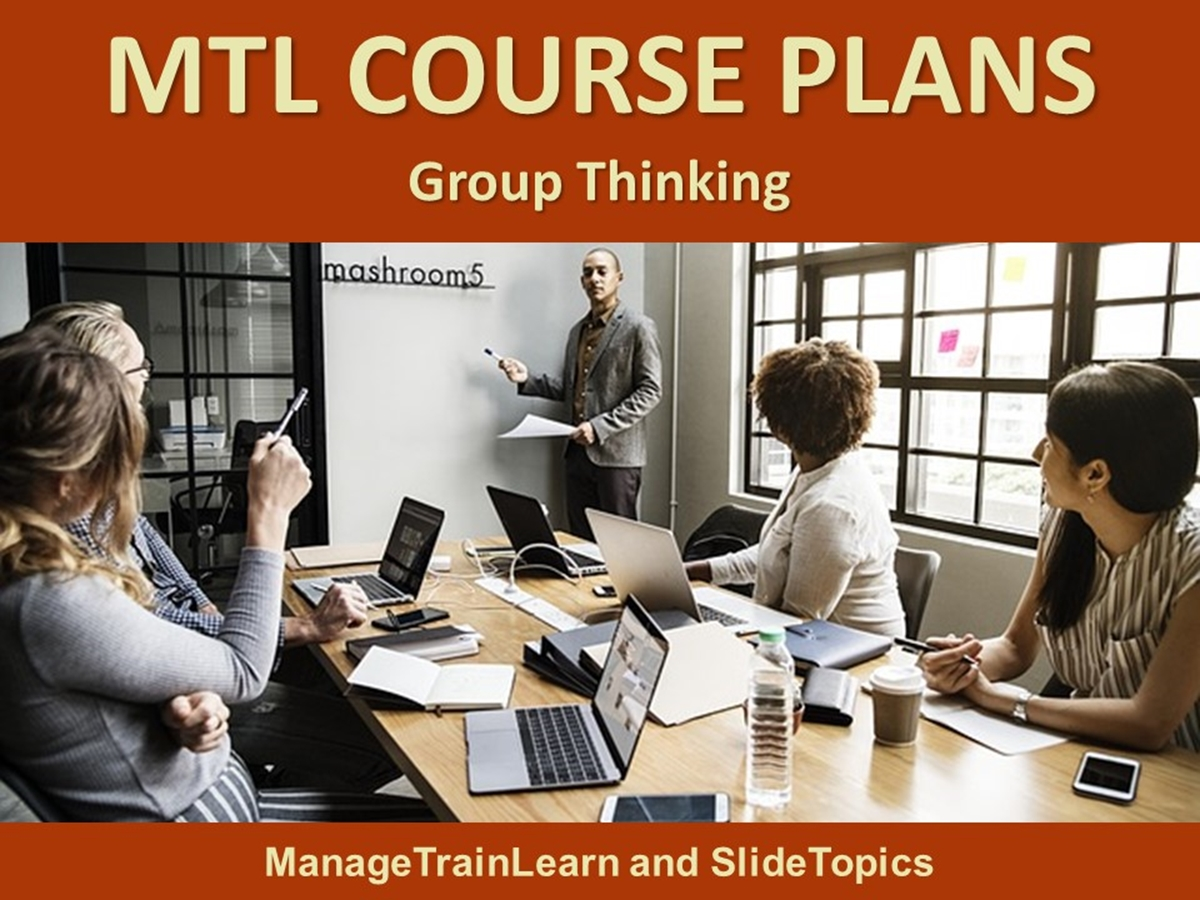 MTL Course Plans: Thinking Skills: 07. Group Thinking - Slide 1++