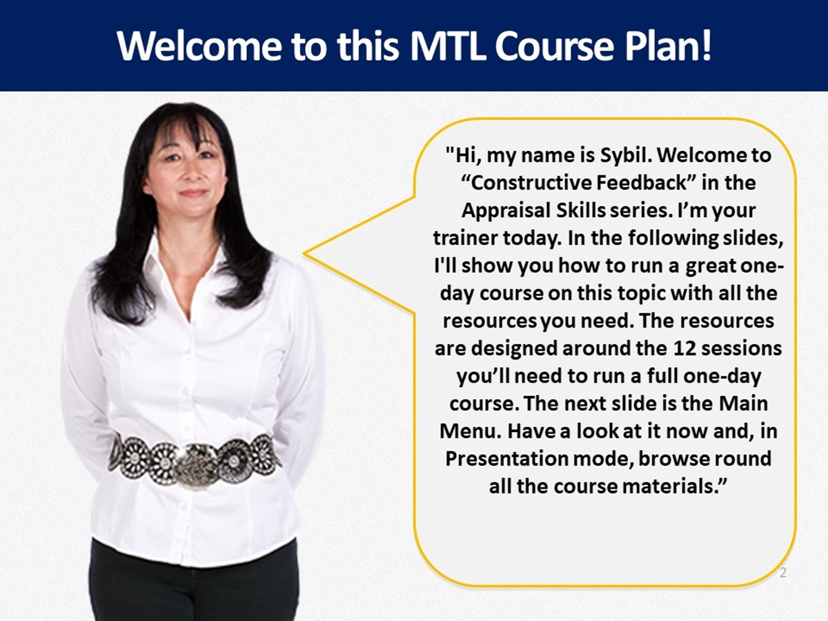 MTL Course Plans: Appraisal Skills 08. Constructive Feedback - Slide 2++