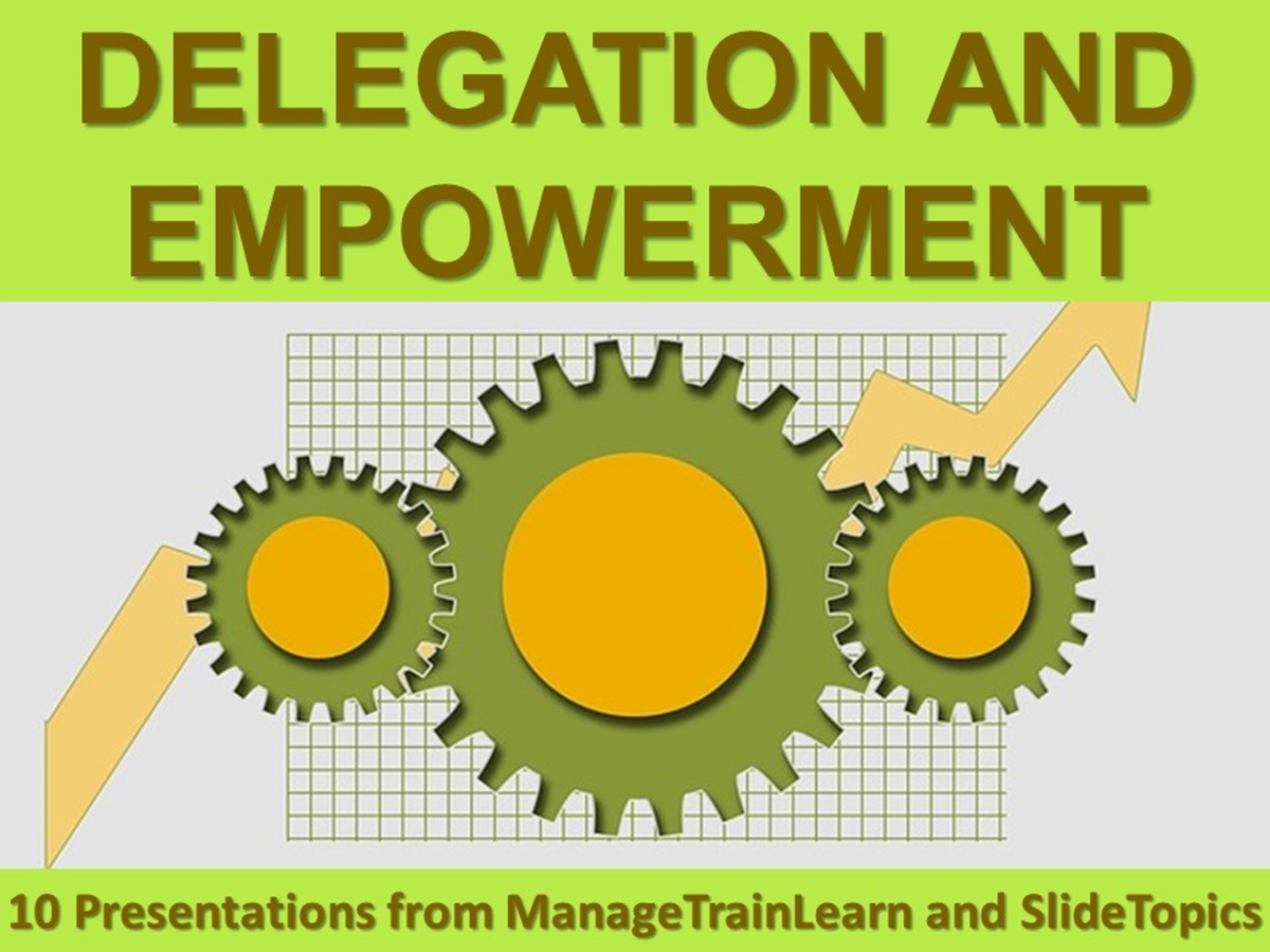 The 10 Course Presentations Series: Delegation and Empowerment - Slide 1++
