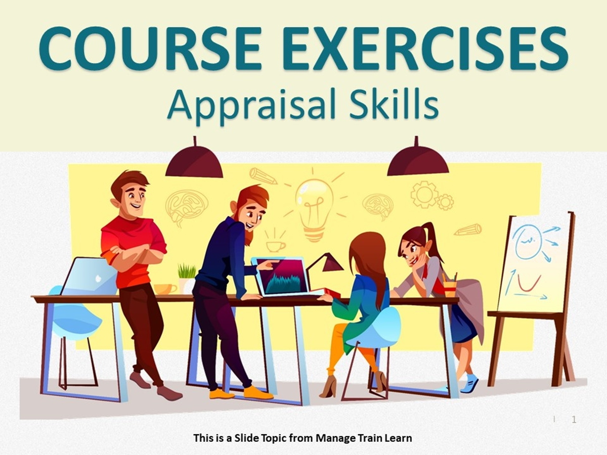 Exercises: Appraisal Skills - Slide 1++
