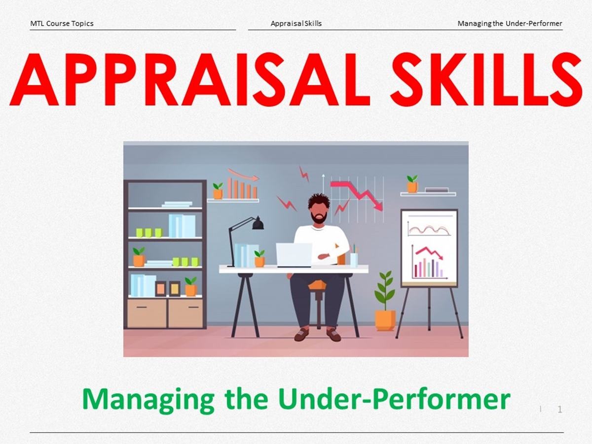 Course Topics: Managing the Under-Performer - Slide 1++