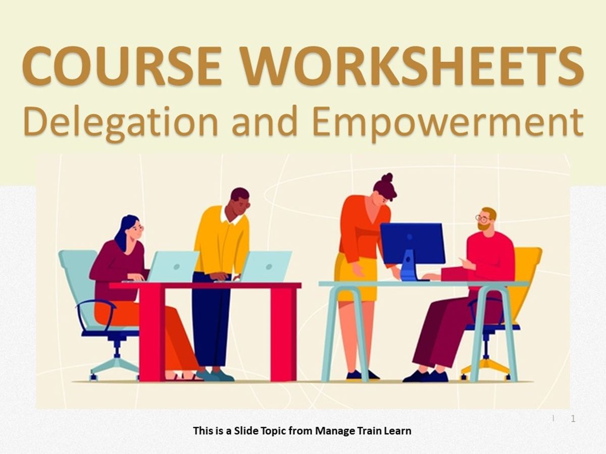 Worksheets: Delegation and Empowerment - Slide 1++