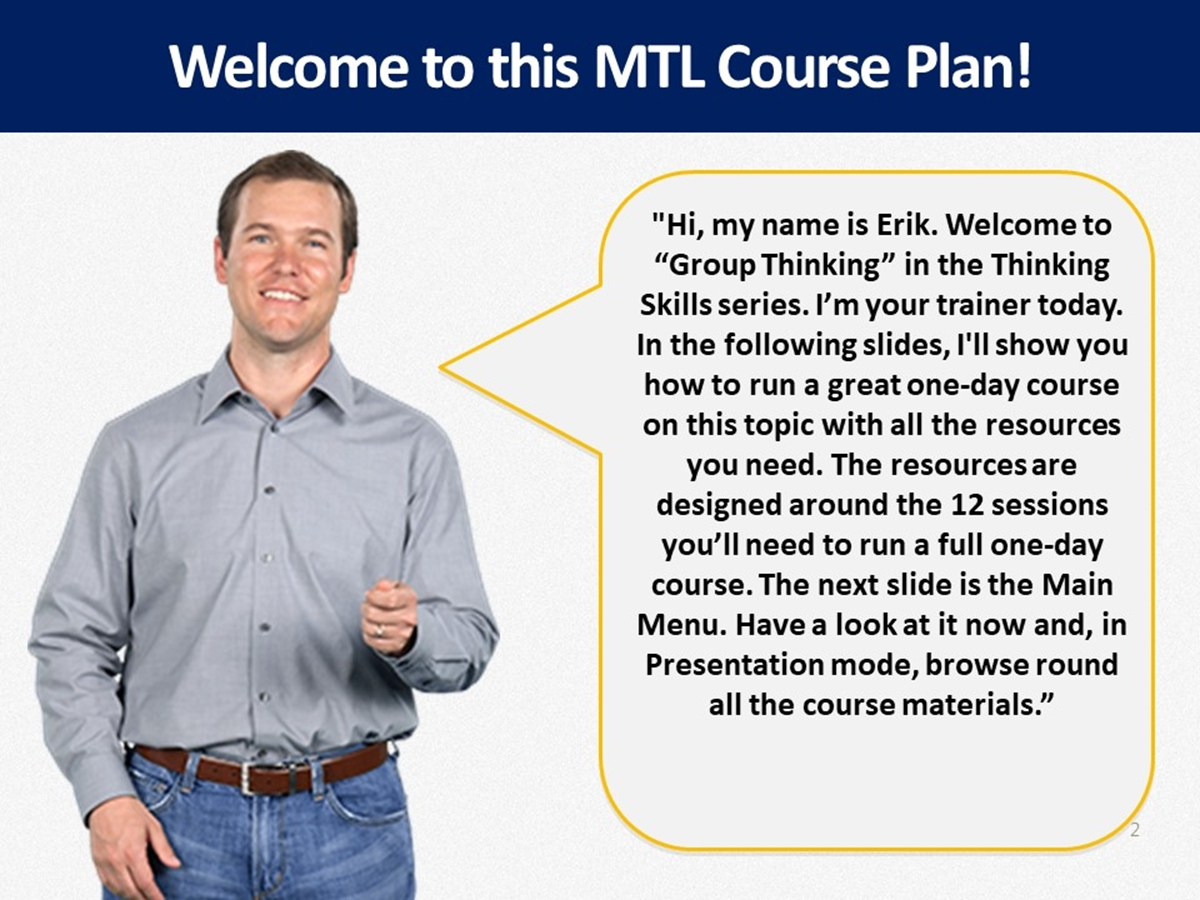 MTL Course Plans: Thinking Skills: 07. Group Thinking - Slide 2++