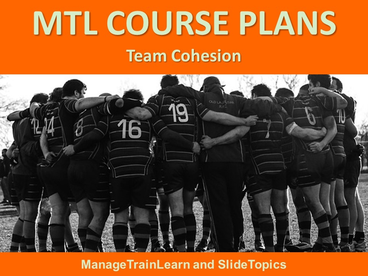 MTL Course Plans: Team Cohesion - Slide 1++