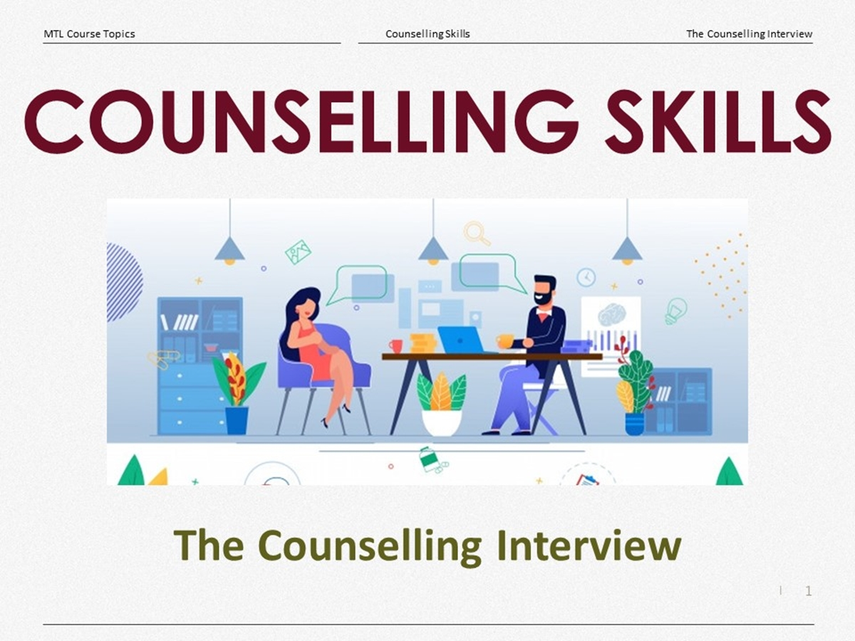 Course Topics: The Counselling Interview - Slide 1++