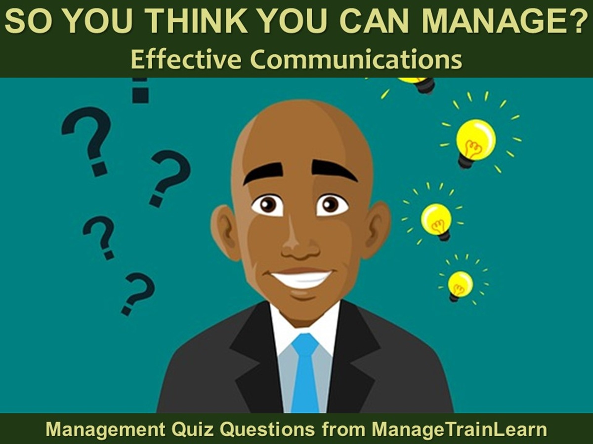 So You Think You Can Manage?: Communications - Slide 1++