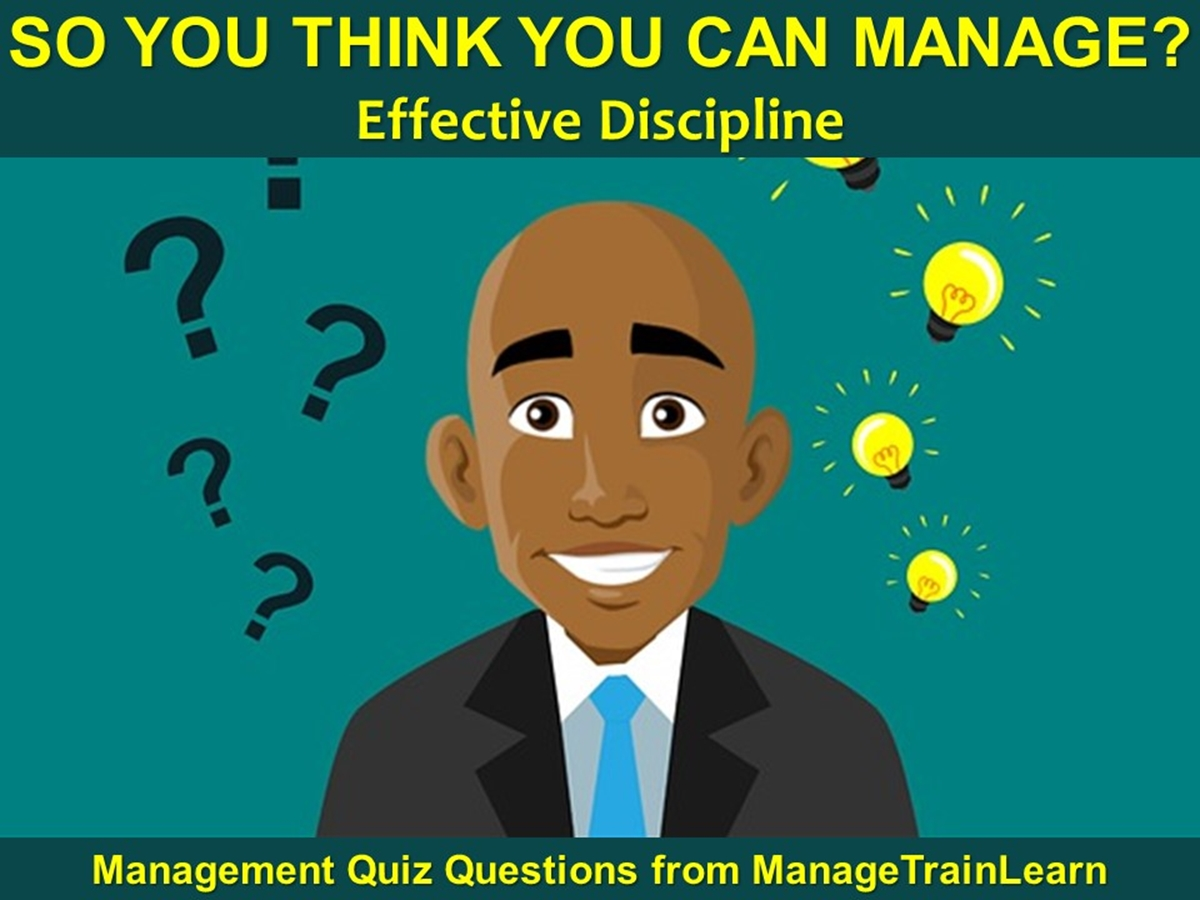 So You Think You Can Manage?: Effective Discipline - Slide 1++