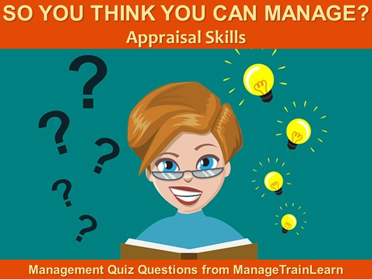So You Think You Can Manage?: Appraisal Skills - Slide 1++
