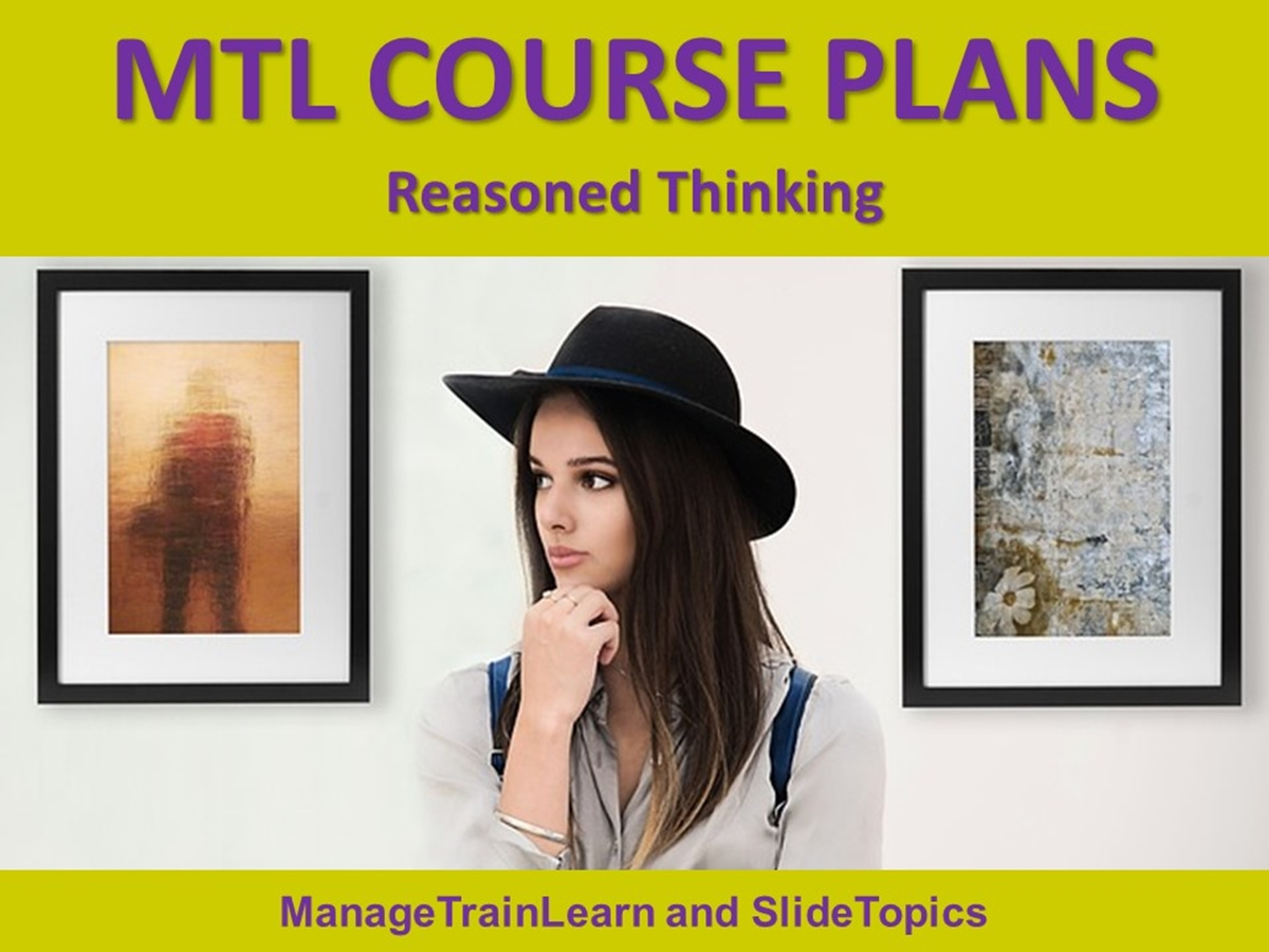 MTL Course Plans: Thinking Skills: 05. Reasoned Thinking - Slide 1++