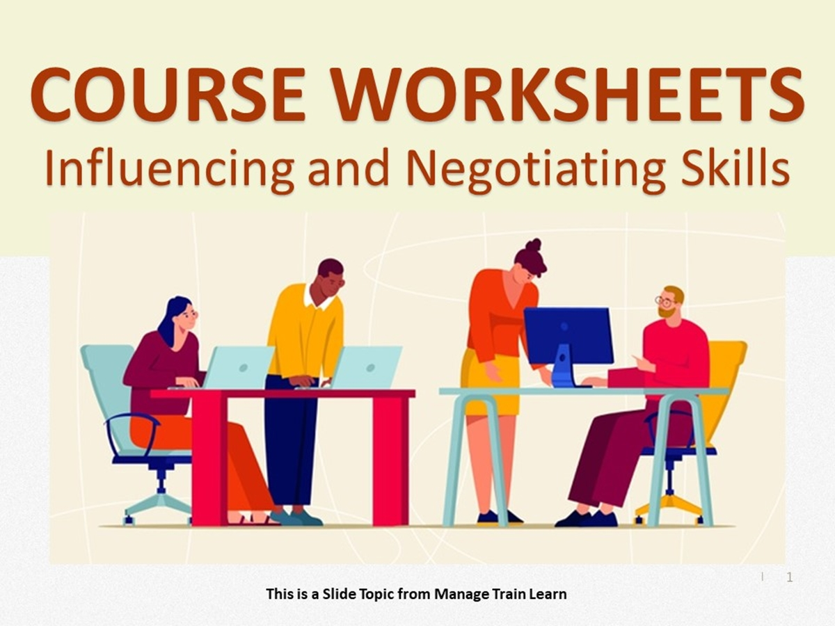 Worksheets: Influencing and Negotiating Skills - Slide 1++