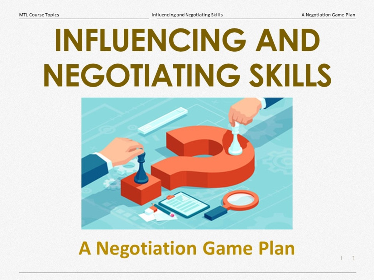 Course Topics: A Negotiation Game Plan - Slide 1++