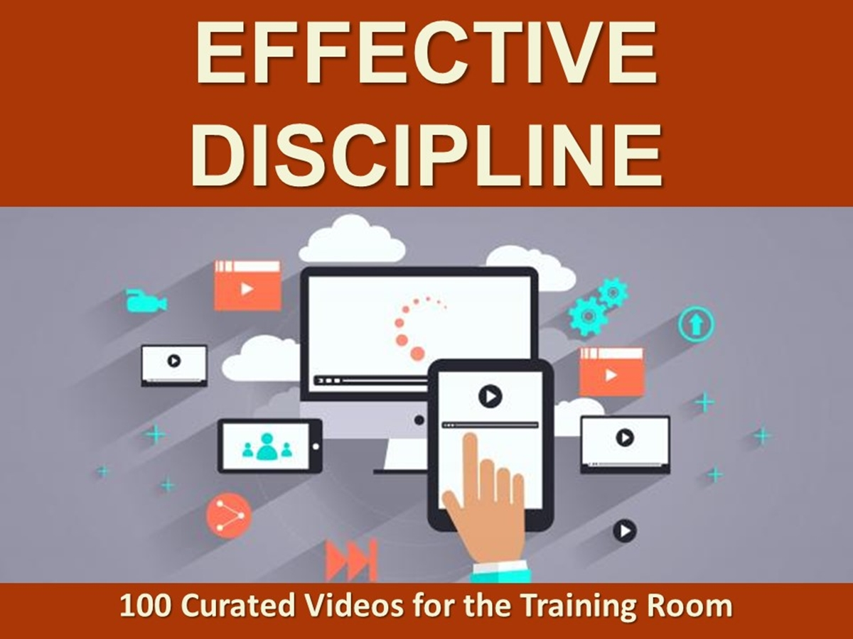 The 100 Curated Videos Series: Effective Discipline - Slide 1++