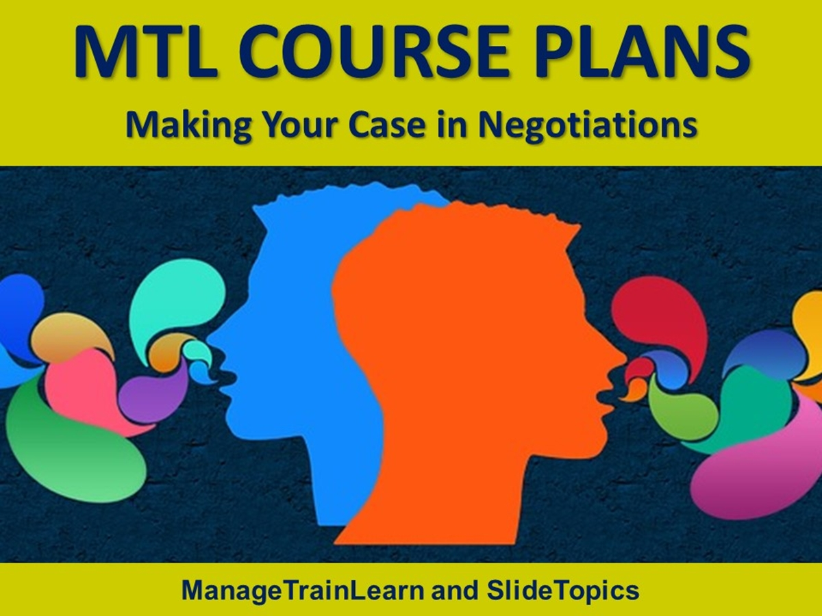 MTL Course Plans: Making Your Case in Negotiations - Slide 1++