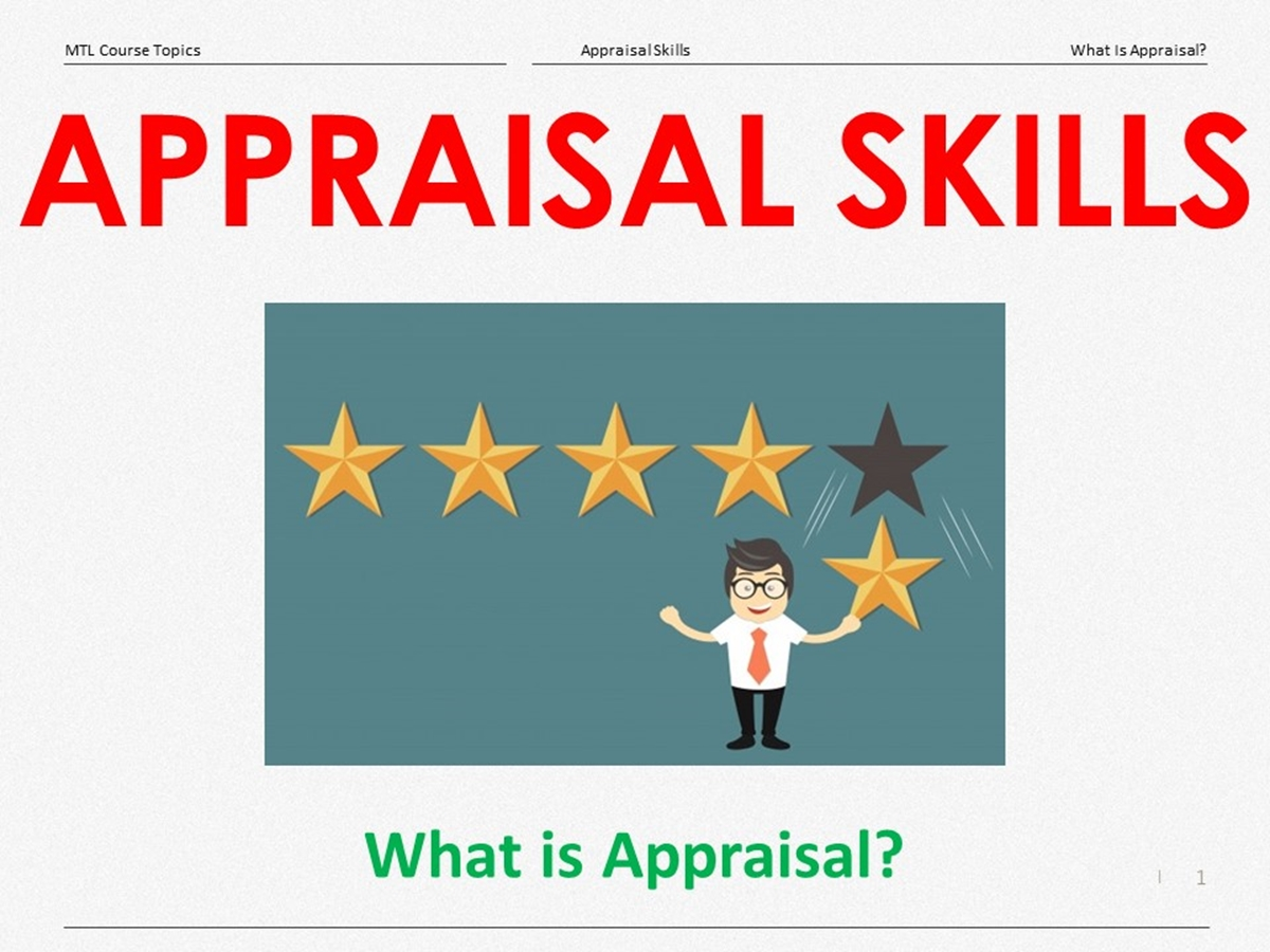 Course Topics: Appraisal Skills: 01. What Is Appraisal? - Slide 1++
