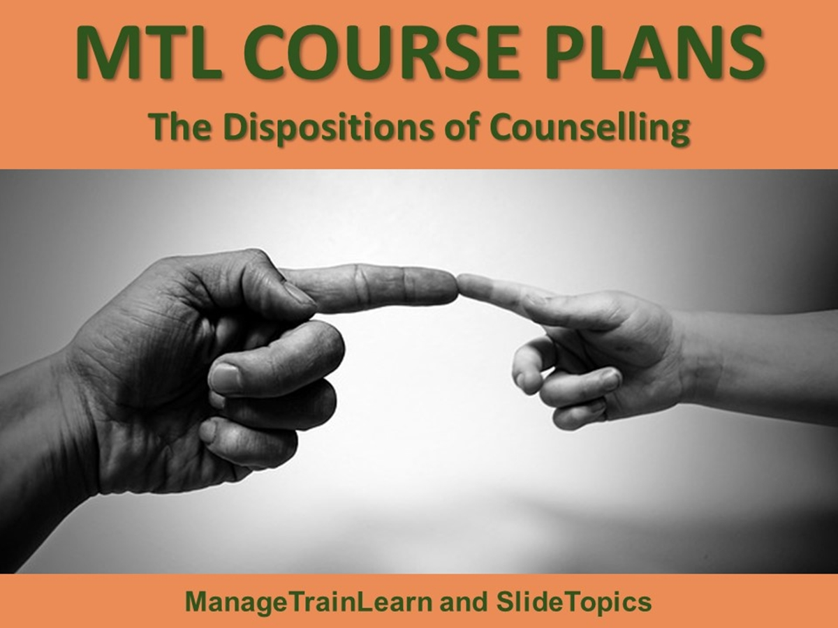 MTL Course Plans: The Dispositions of Counselling - Slide 1++