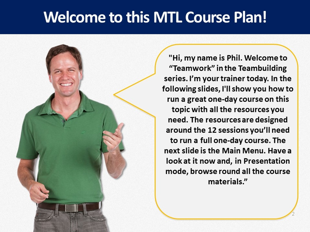 MTL Course Plans: Teambuilding: 03. Teamwork - Slide 2++
