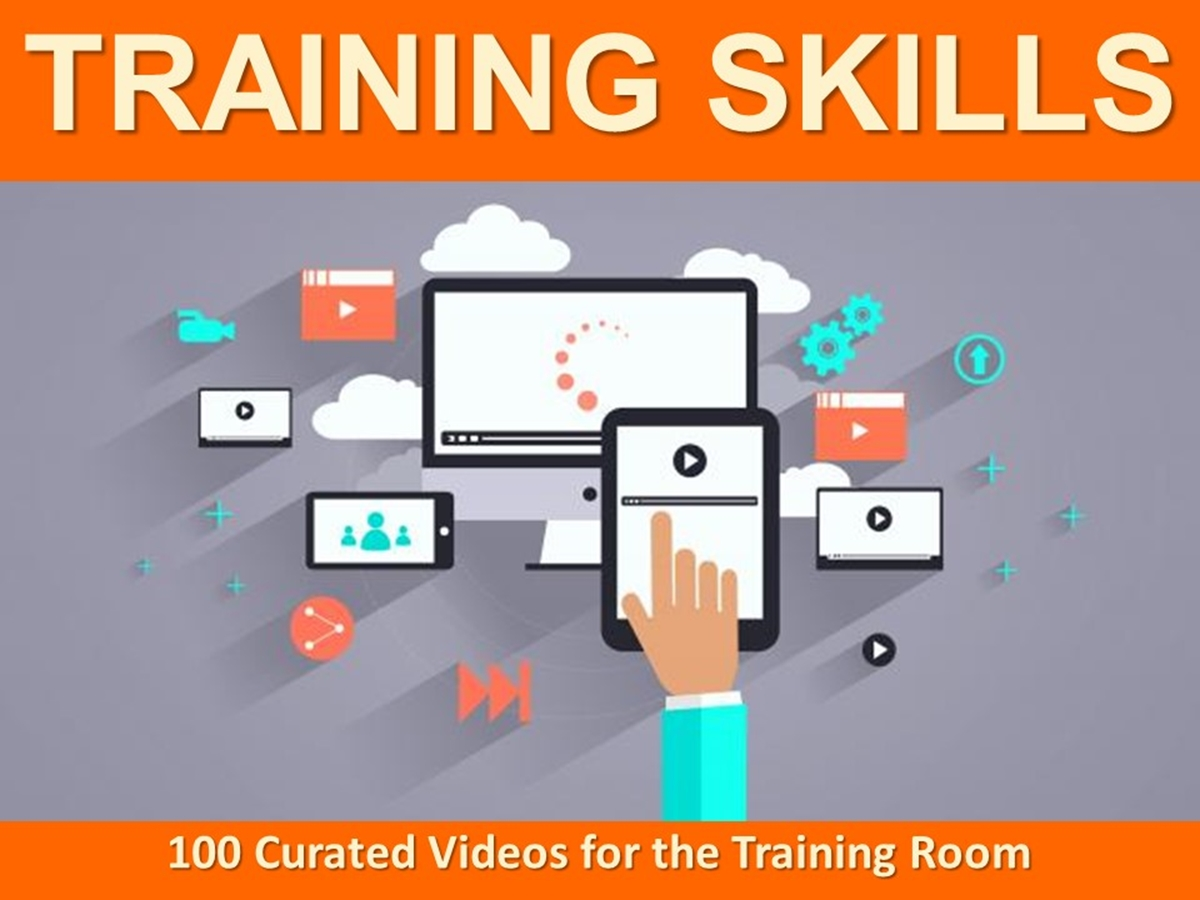 The 100 Curated Videos Series: Training Skills - Slide 1++