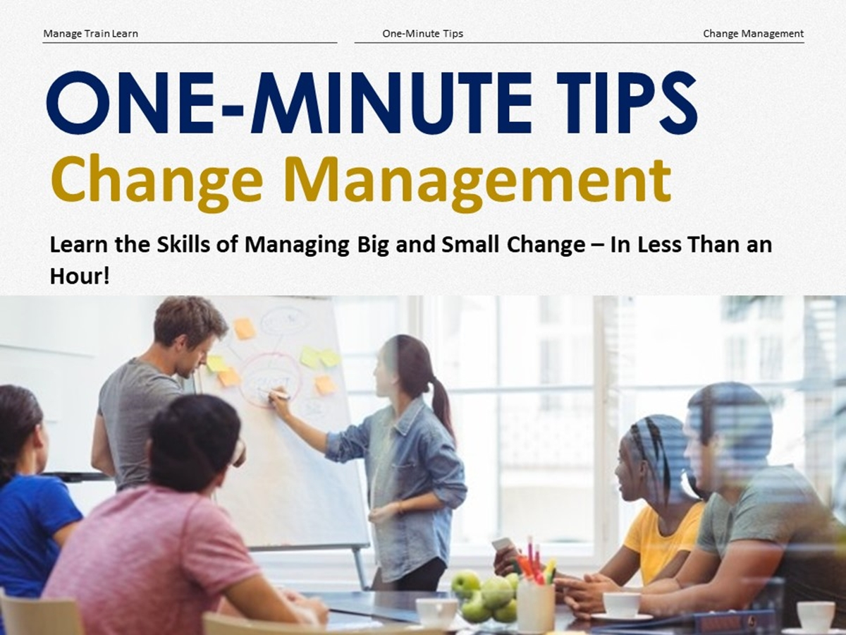 The One-Minute Tips Series: Change Management - Slide 1++