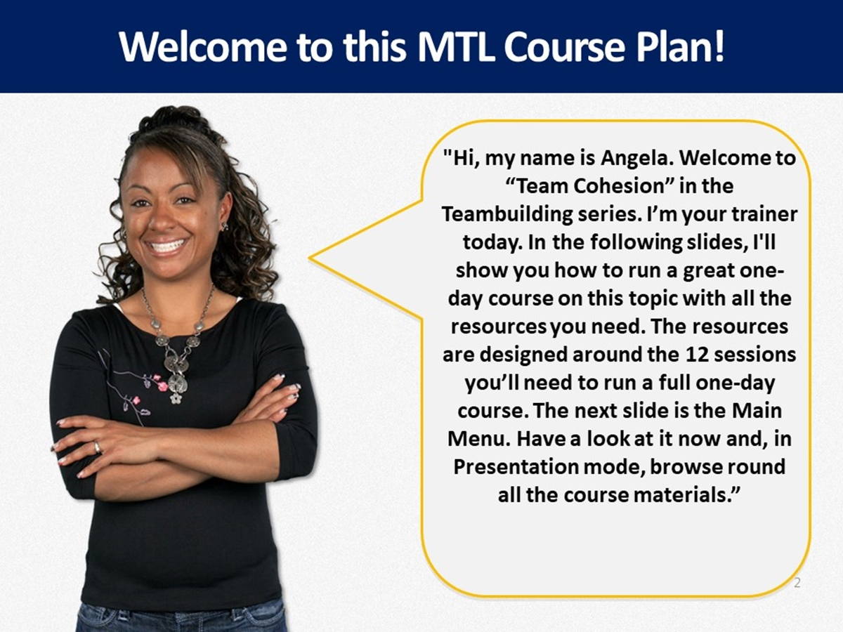 MTL Course Plans: Team Cohesion - Slide 2++