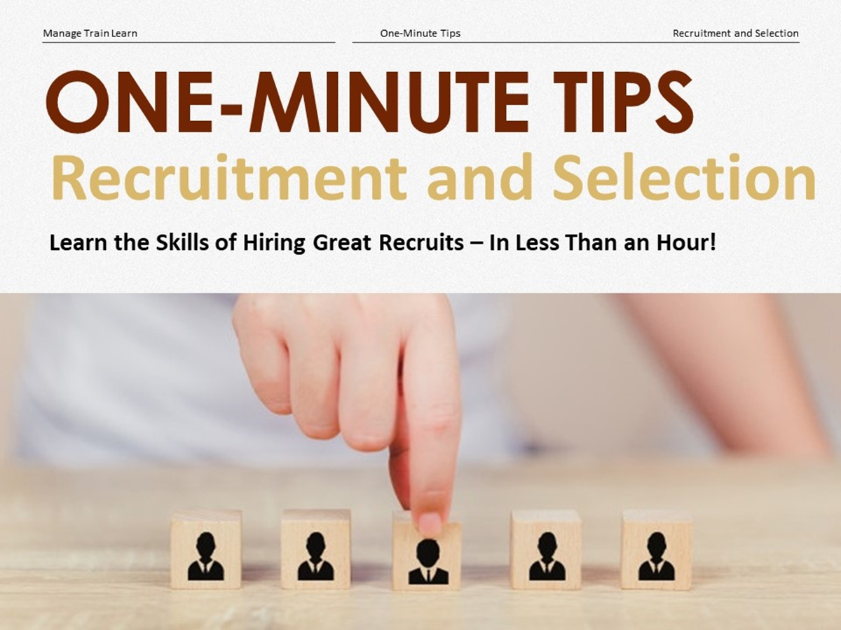 The One-Minute Tips Series: Recruitment and Selection - Slide 1++