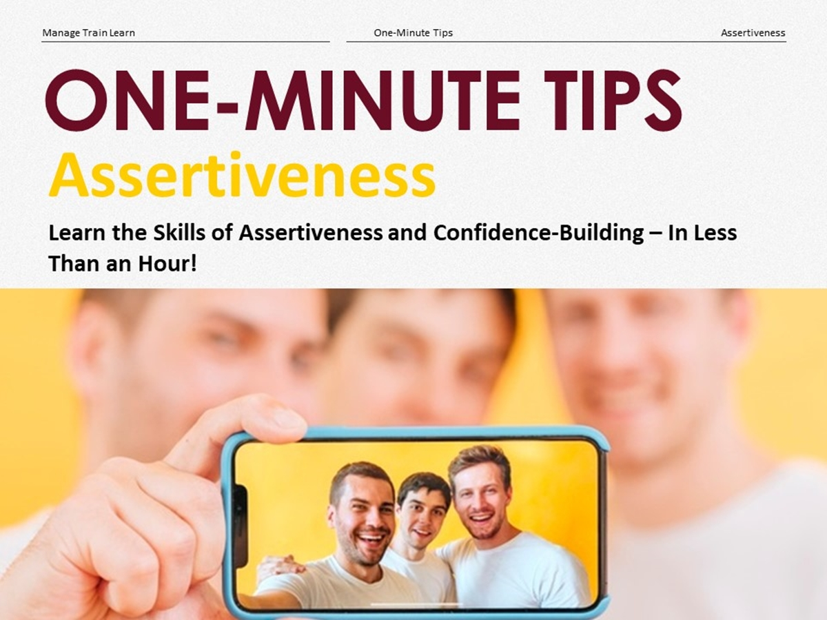The One-Minute Tips Series: Assertiveness - Slide 1++