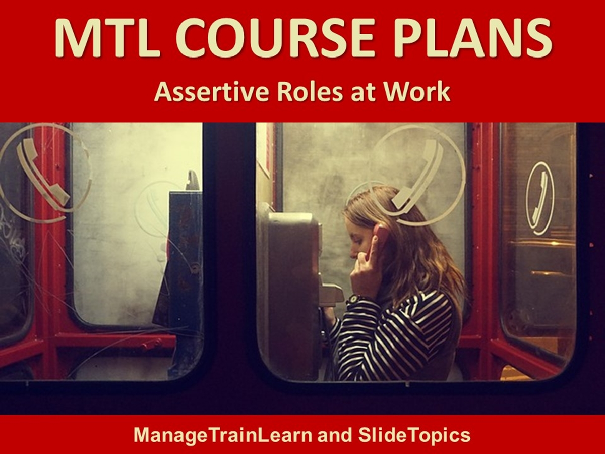 MTL Course Plans: Assertiveness 08. Assertive Roles at Work - Slide 1++