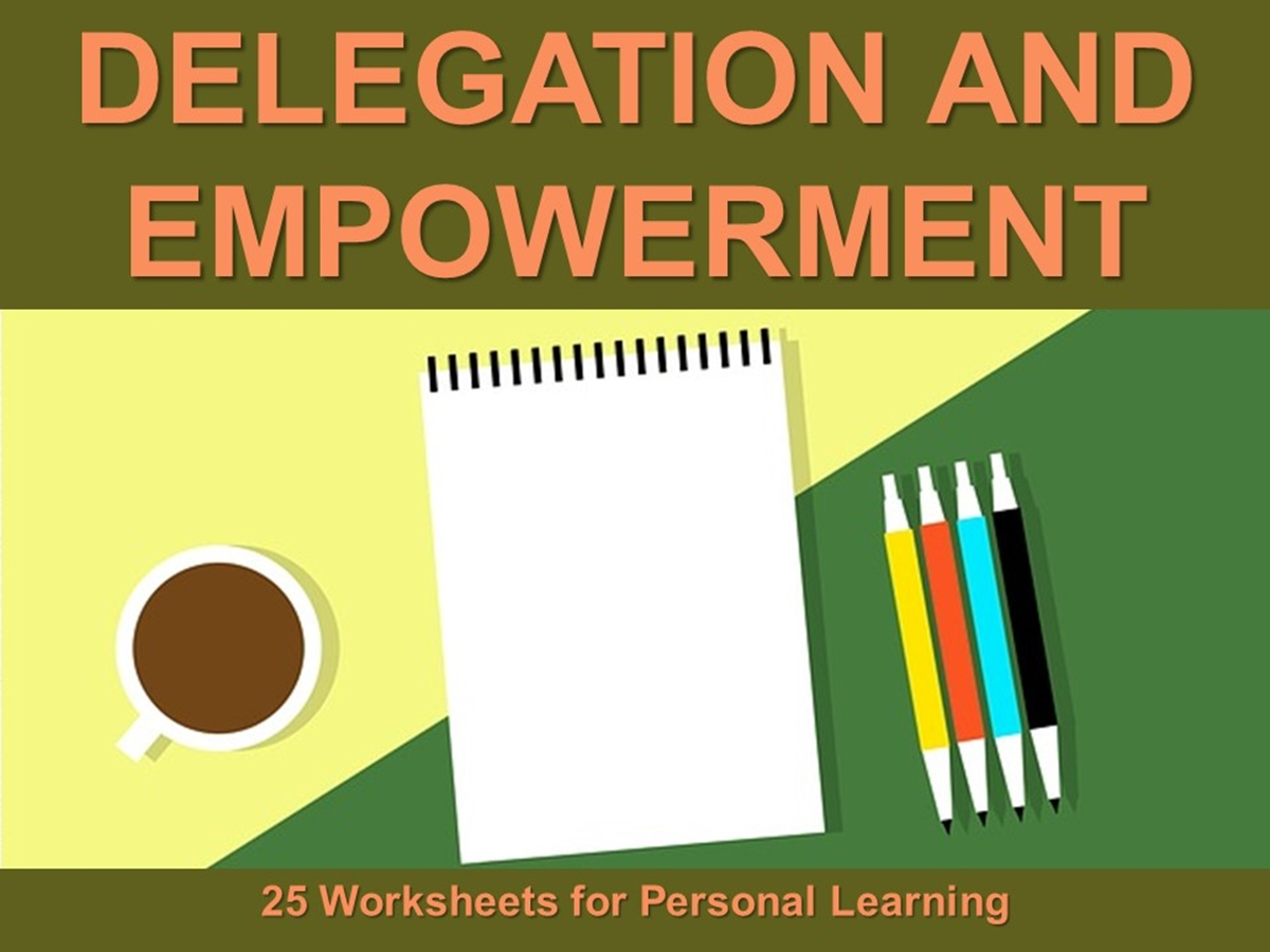 25 Course Worksheets: Delegation and Empowerment - Slide 1++