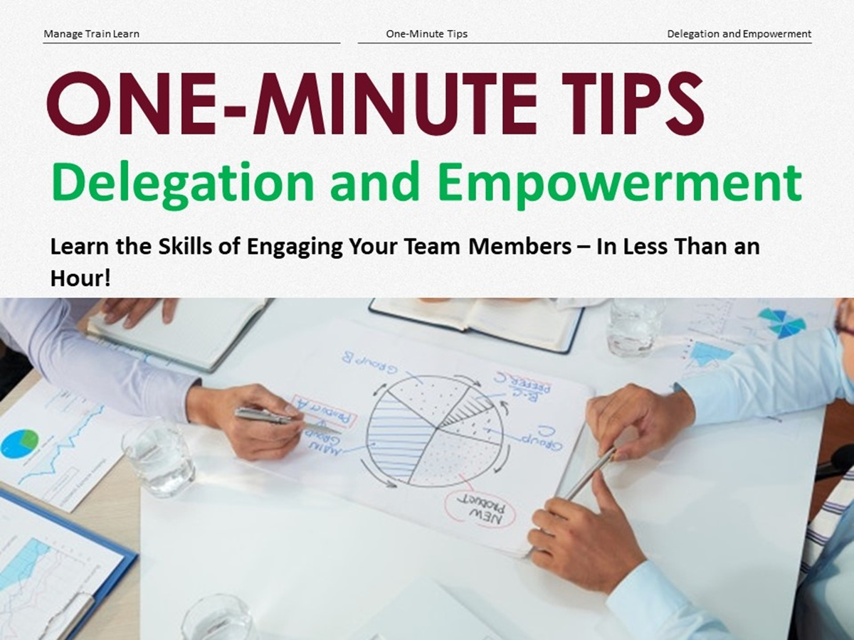 The One-Minute Tips Series: Delegation and Empowerment - Slide 1++