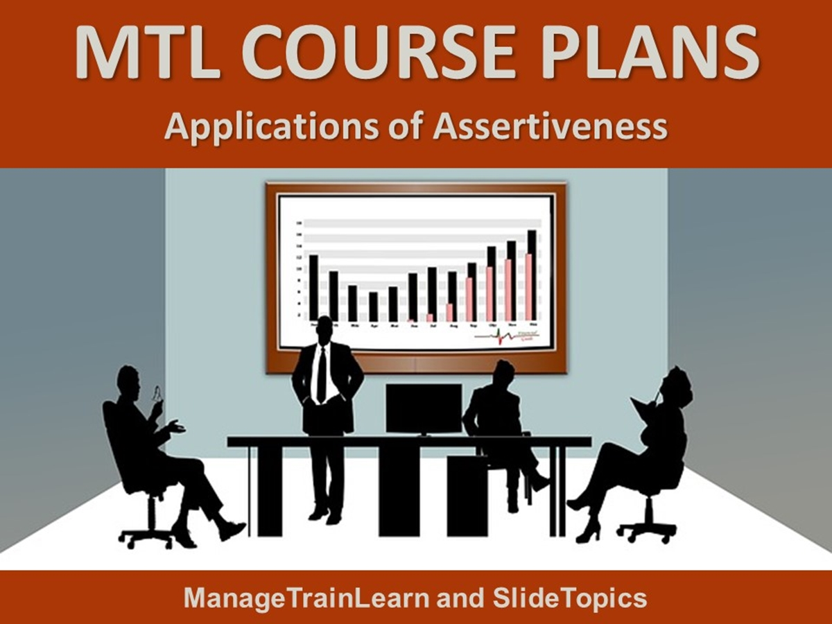MTL Course Plans: Assertiveness 04. Applications of Assertiveness - Slide 1++