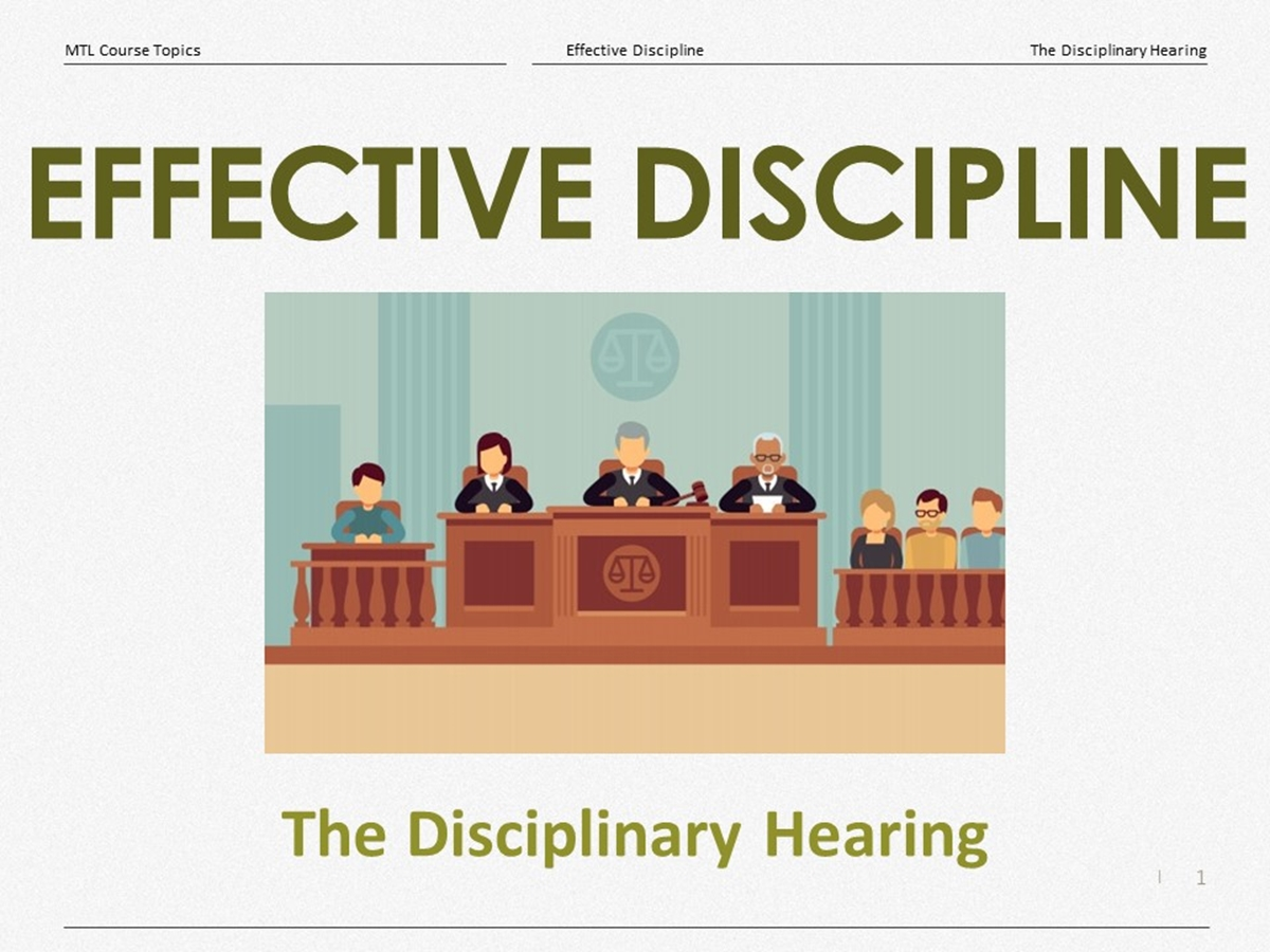 Course Topics: The Disciplinary Hearing - Slide 1++