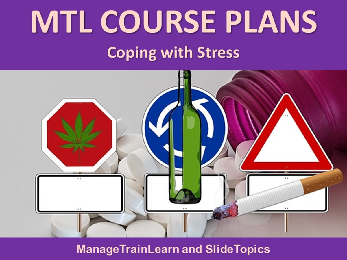 MTL Course Plans: Stress Management: 03. Coping with Stress - Slide 1++