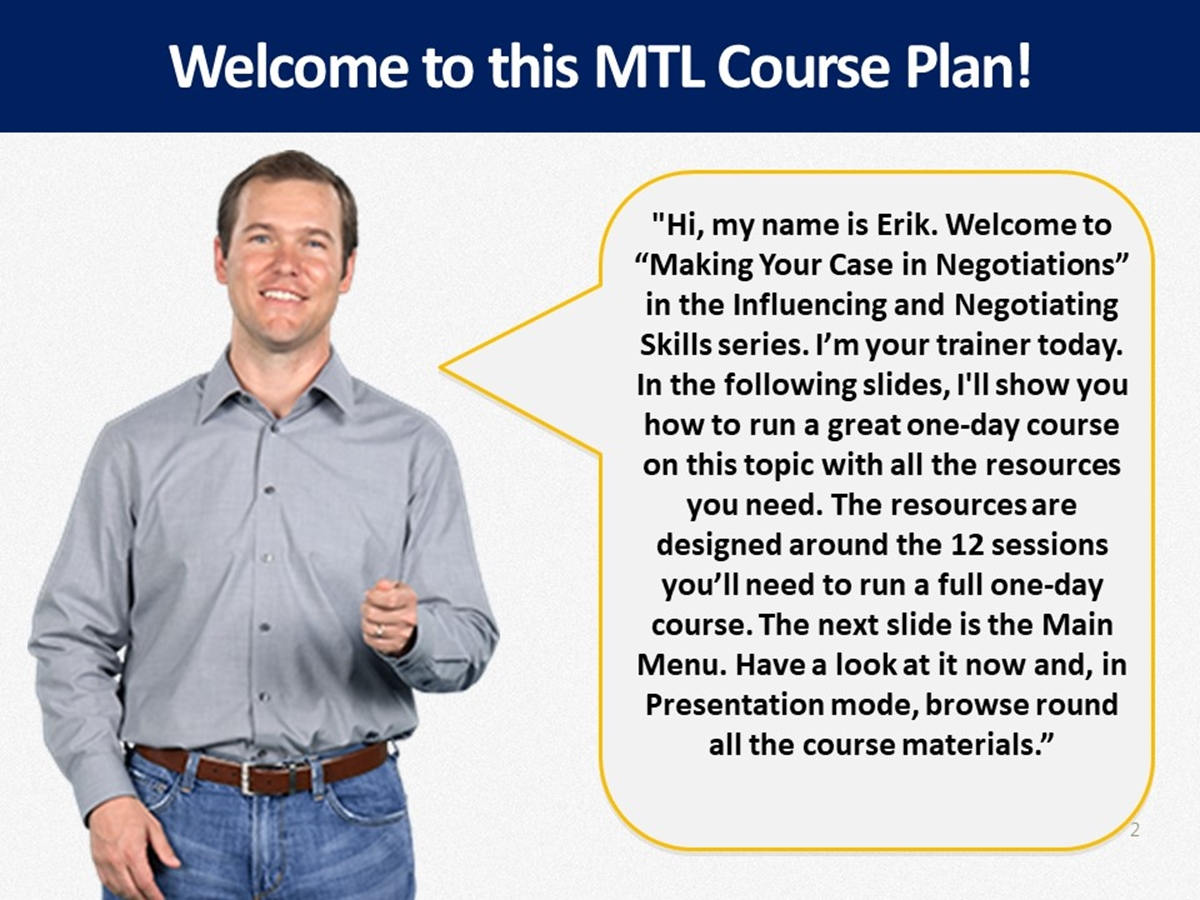MTL Course Plans: Making Your Case in Negotiations - Slide 2++