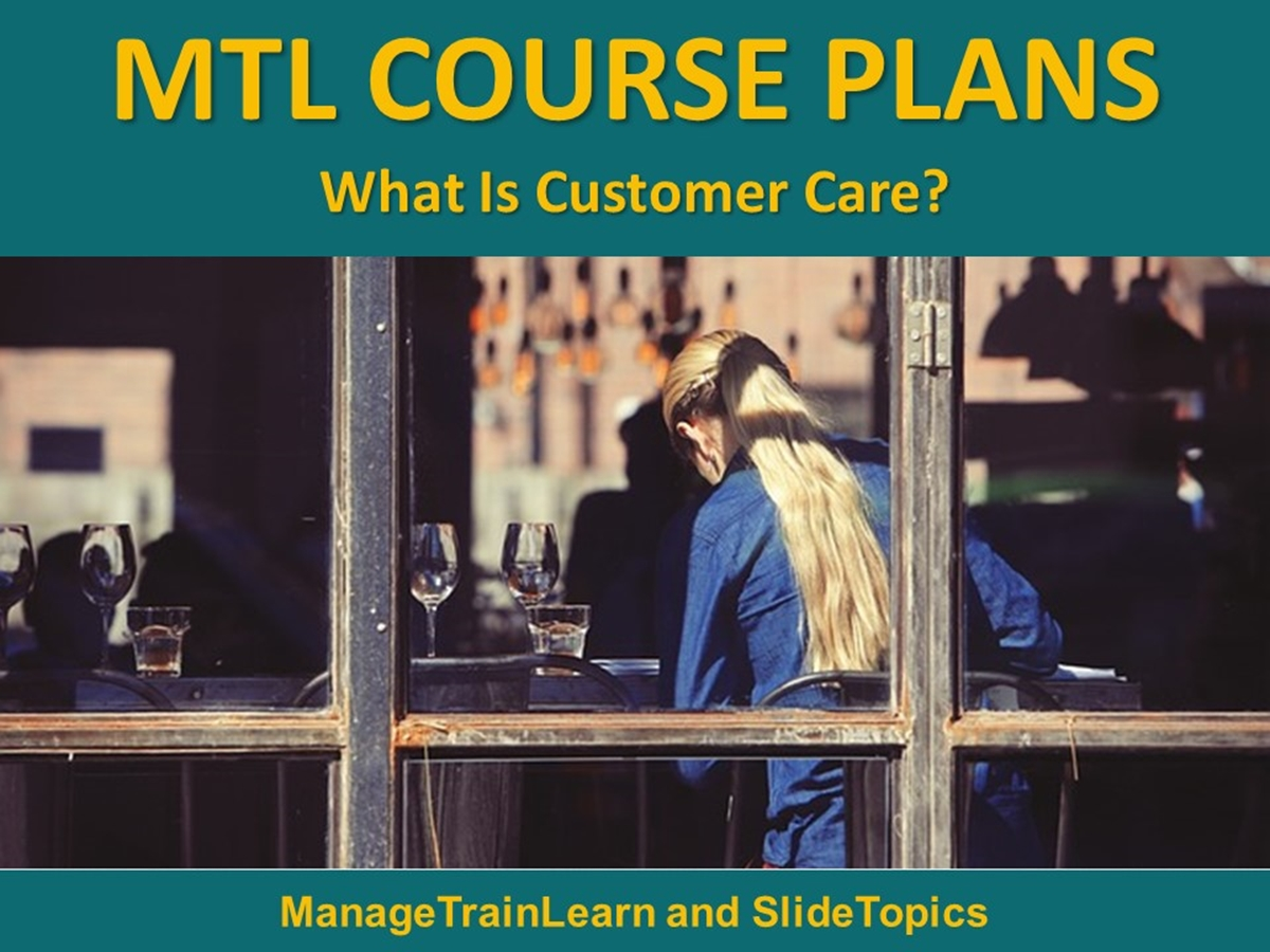 MTL Course Plans: What Is Customer Care? - Slide 1++