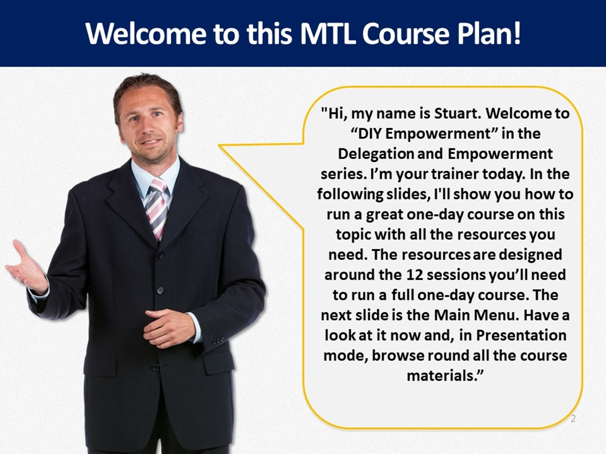 MTL Course Plans: Delegation and Empowerment: 09. DIY Empowerment - Slide 2++